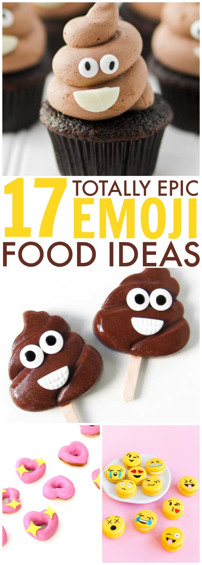 17 Totally Epic Emoji Food Ideas for Your Emoji Themed Party