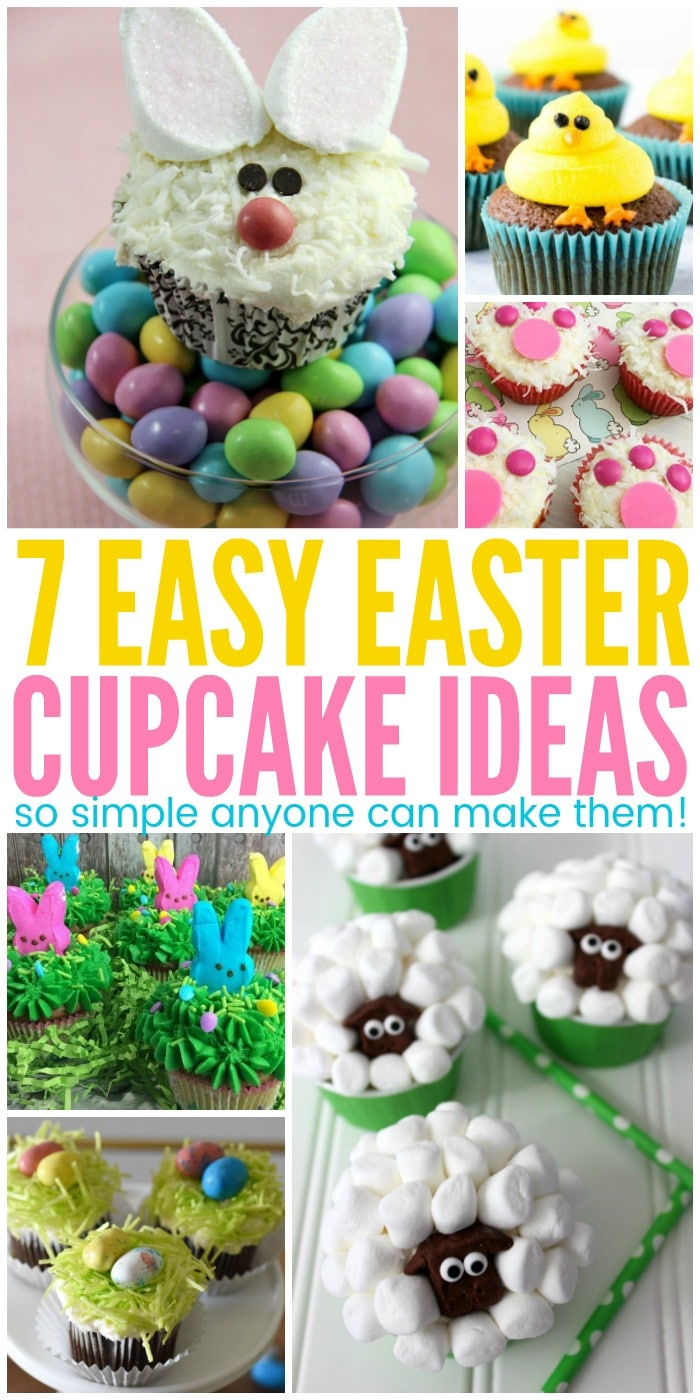 7 Easy Easter Cupcake Ideas that ANYONE can make!